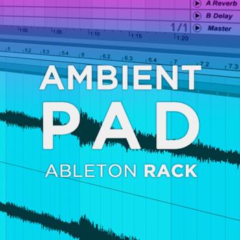 Ambient Pad Ableton Rack