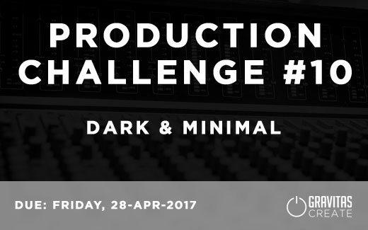 Production Challenge #10: Dark & Minimal