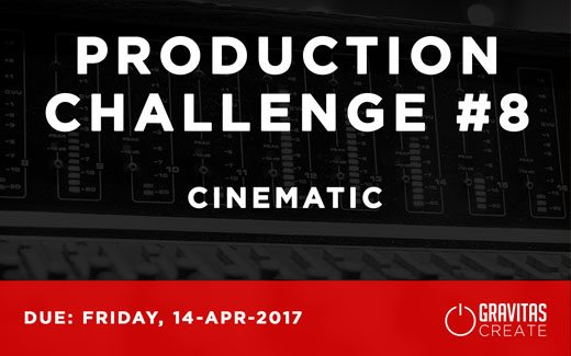 Production Challenge #8: Cinematic