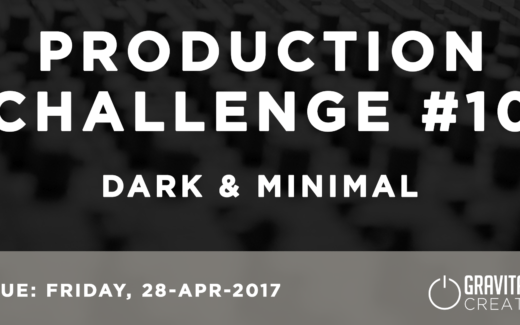 Production Challenge #10: Dark & Minimal