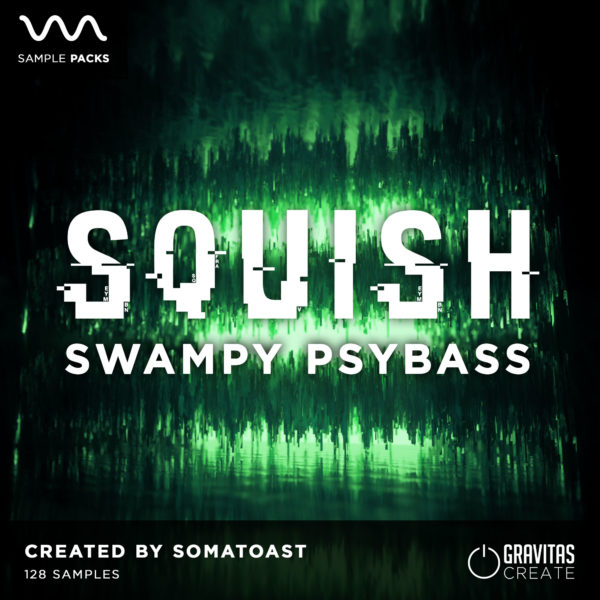 Squish - Swampy Psybass Sample Pack by Somatoast