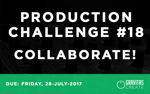 Production Challenge #18 Collaborate!