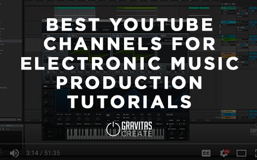 35 Best Youtube Channels for Electronic Music Production Tutorials