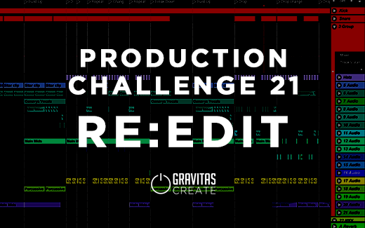 Production Challenge 21 – Re:Edit