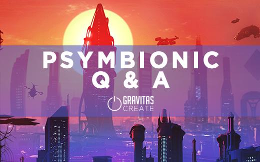 Psymbionic – Bionic Chronic Q&A