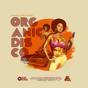 Black Octopus Sound Organic Disco By Basement Freaks