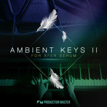 Production Master - Ambient Keys 2 For Xfer Serum