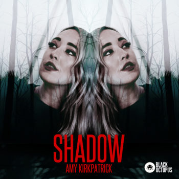 Black Octopus Sound - Amy Kilpatrick - Shadow
