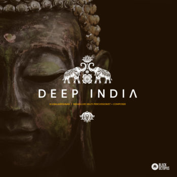 Black Octopus Sound - Deep India
