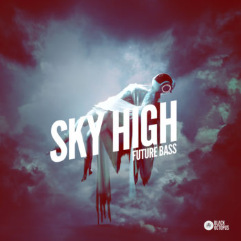 Black Octopus Sound - Sky high Future Bass