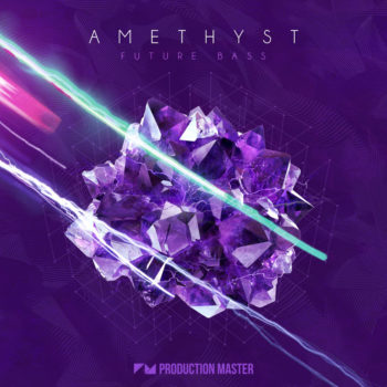 Production Master Amethyst - Future Bass