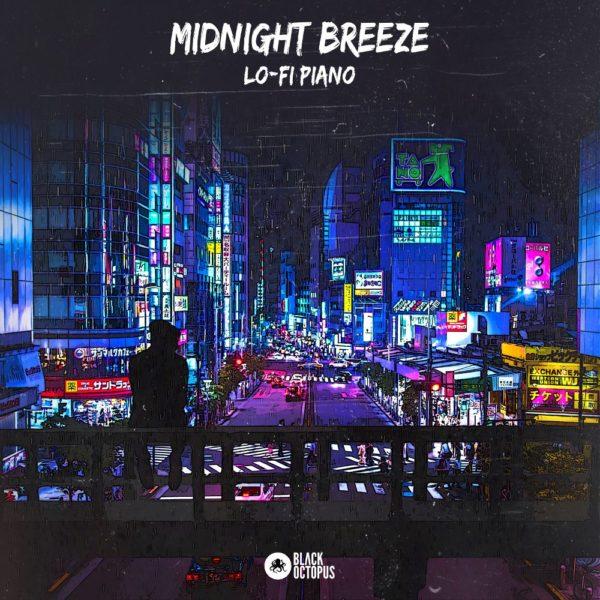 Black Octopus Sound - Midnight Breeze - Lo-Fi Piano