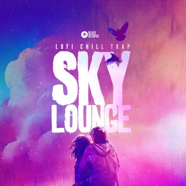 Black Octopus Sound - Skylounge - Lofi Chill Trap