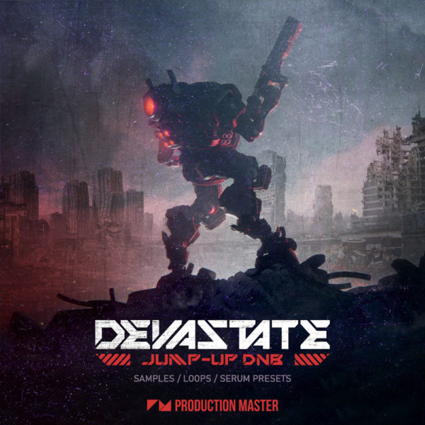 Production Master - Devastate - Jump Up Drum N Bass