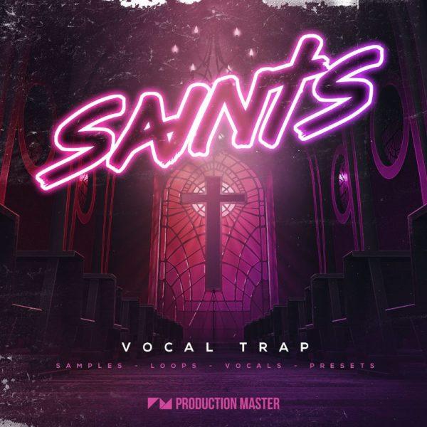 Production Master - Saints - Vocal Trap