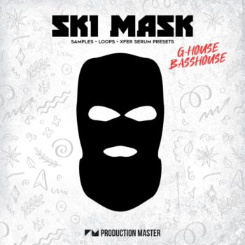 Production Master - Ski Mask - G-House & Bass House