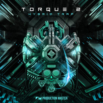 Production Master - Torque 2 - EDM & Hybrid Trap