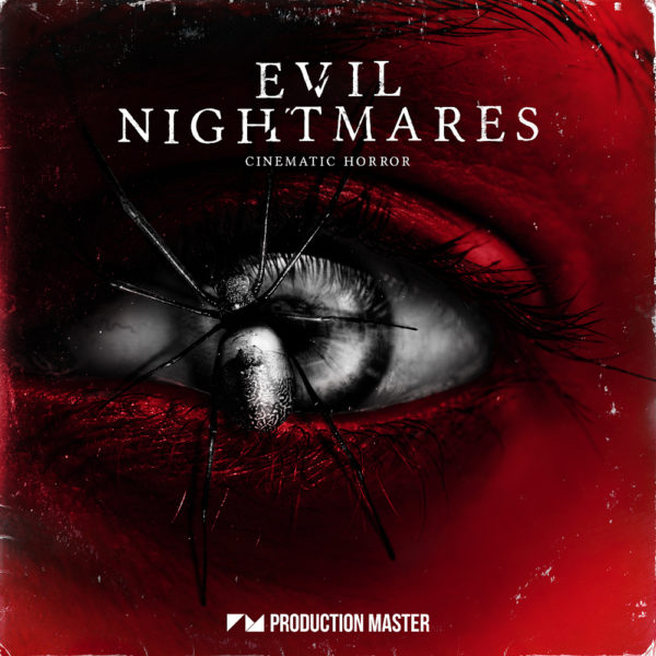 Production Master - Evil Nightmares - Cinematic Horror