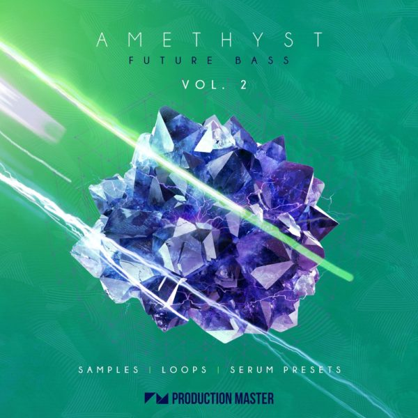 Production Master - Amethyst 2 - Future Bass
