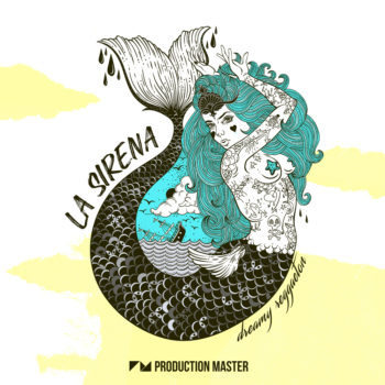 Production Master - La Sirena - Dreamy Reggaeton