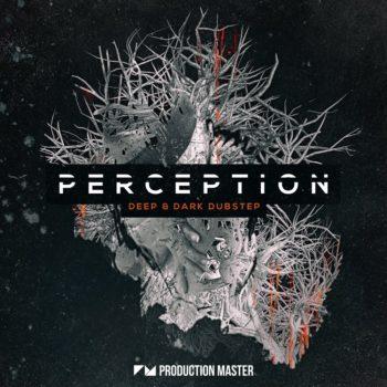 Production Master - Perception - Deep & Dark Dubstep