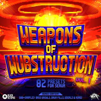 Black Octopus Sound - MDK - Weapons of Wubstruction