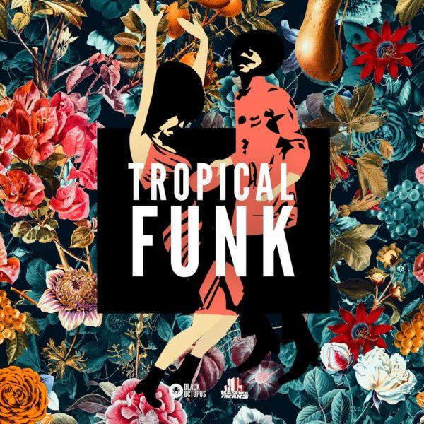 Black Octopus Sound - Tropical Funk by Basement Freaks