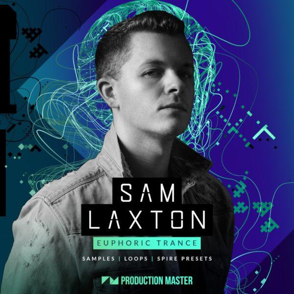 Production Master - Sam Laxton - Euphoric Trance