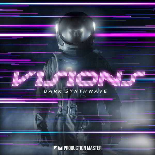 Production Master - Visions - Dark Synthwave