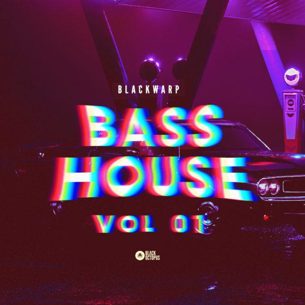 Black Octopus Sound - Blackwarp - Bass House Vol 1